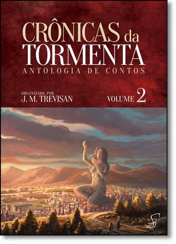 crônicas da tormenta: antologia de contos - vol.2