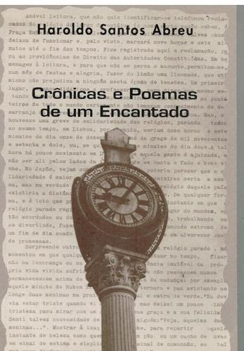 crônicas e poemas de um encantado - haroldo santos abreu