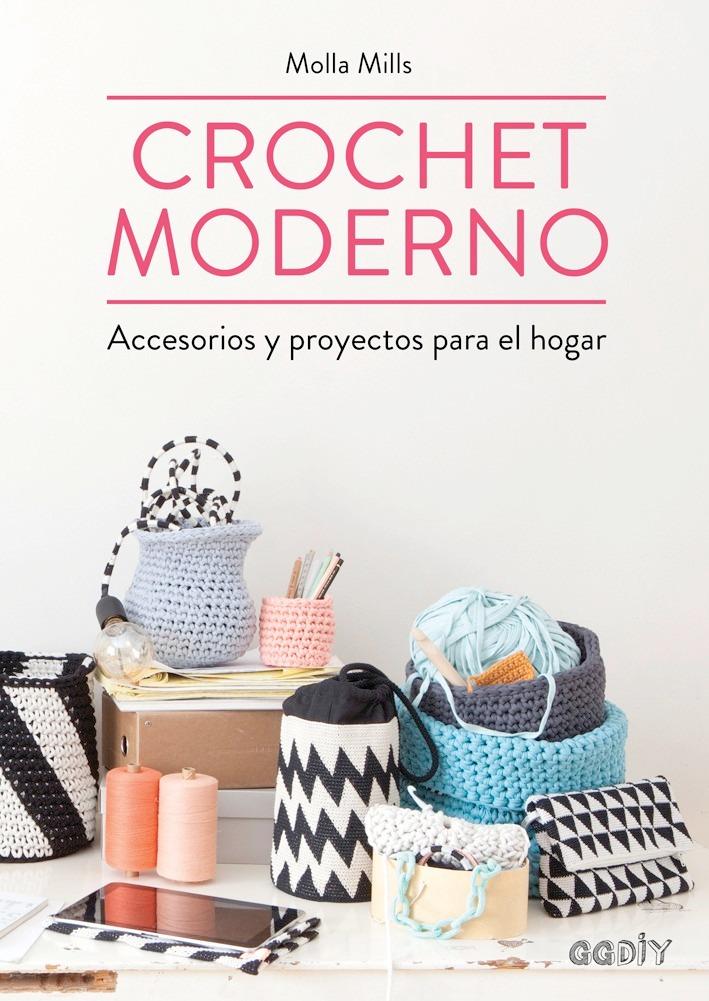 Crochet Moderno - Molla Mills - Ed. Gg - $ 1.425,00 en Mercado Libre