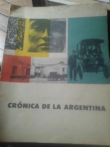 crónica de la argentina. eudeba.