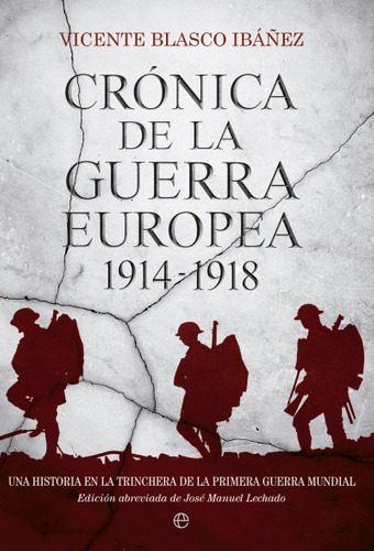 crónica de la guerra europea: una historia de la primera gue