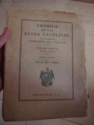cronica de los reyes catolicos f del pulgar carriazo 1943