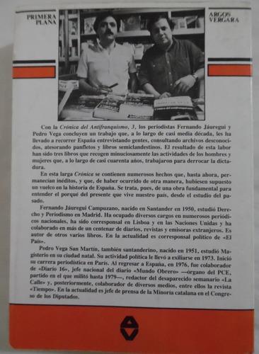 crónica del antifranquismo 1971-75- tomo 3- argos