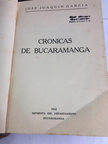 crónicas de bucaramanga, josé joaquín garcía