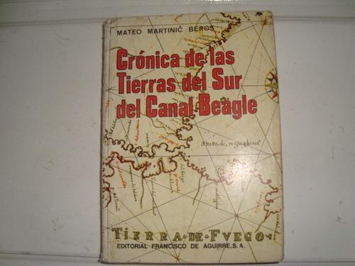 cronicas de las t ierras del sur del canal beagle