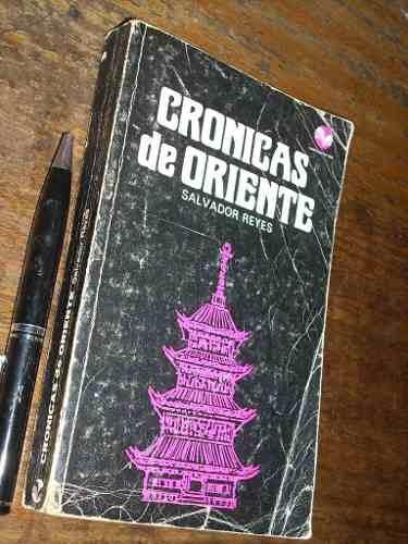 crónicas de oriente salvador reyes gabriela mistral 1973