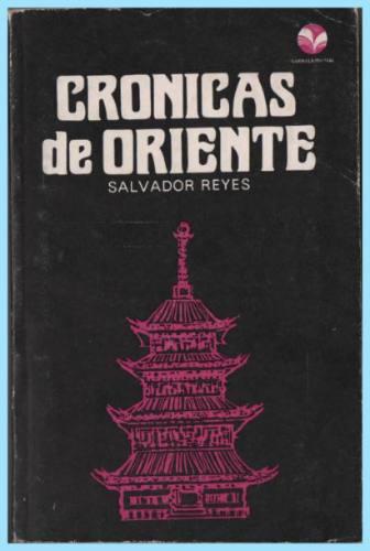 cronicas de oriente y otras páginas de viaje  salvador reyes