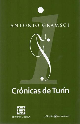 crónicas de turín. antonio gramsci. (go)