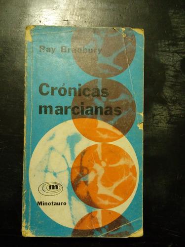 cronicas marcianas ray bradbury minotauro