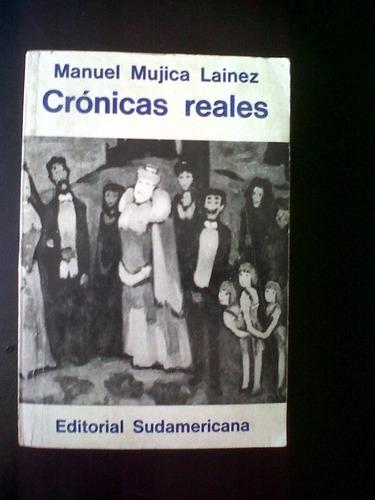 crónicas reales- manuel mujica lainez