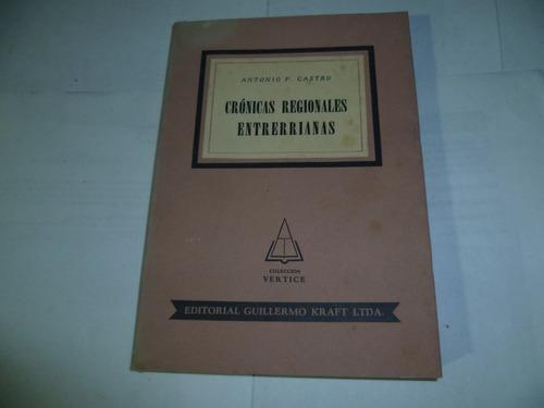 cronicas regionales entrerrianas