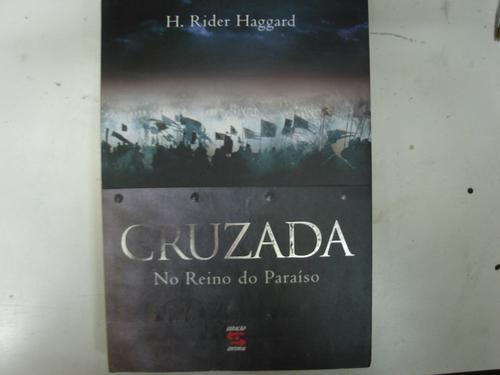 cruzada no reino do paraíso h. rider haggard g1