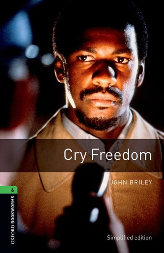 cry freedom - stage 6 - oxford bookworms