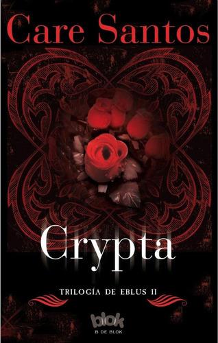 crypta eblus 2 / care santos (envíos)