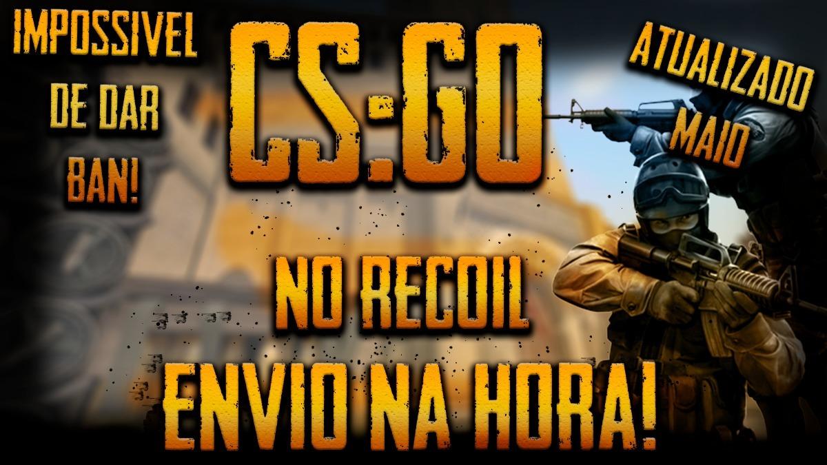 Cs:go Macro/hack No-recoil Maio/2018-todas As Armas+brinde