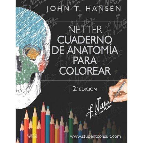 cuaderno de anatomía para colorear  netter hansen  -  nuevo