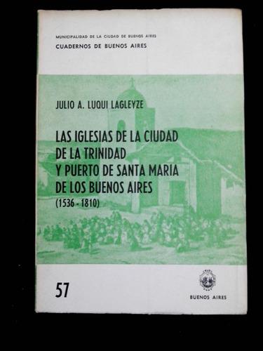 cuaderno de buenos aires 57 las iglesias de la ciudad