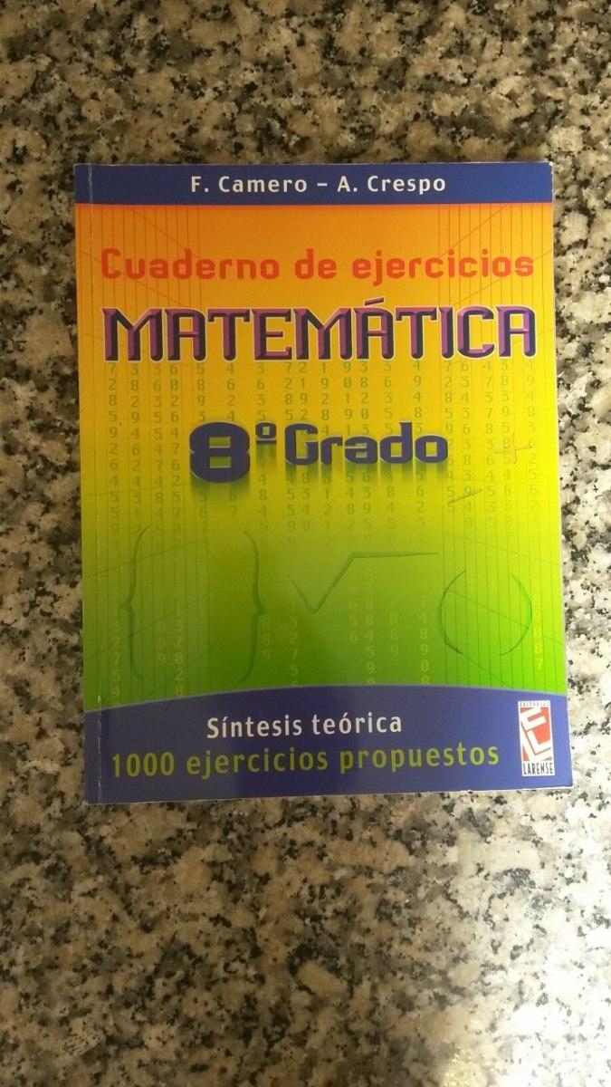 Cuaderno De Ejercicios Matemática 8vo Grado Camero Y Crespo - Bs ...