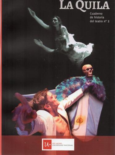 cuaderno de historia del teatro la quila 2 (na)