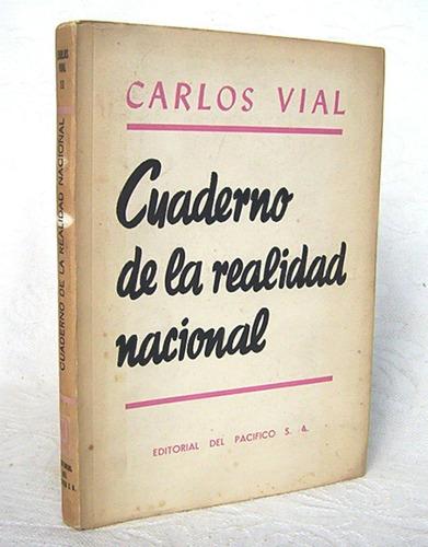 cuaderno de la realidad nacional carlos vial