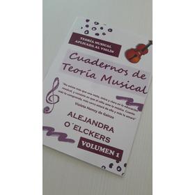 Cuaderno De Teoria Musical Para Violin - Volumen 1