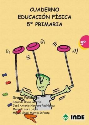 cuaderno educacion fisica 5 primaria de bravo martin eduardo