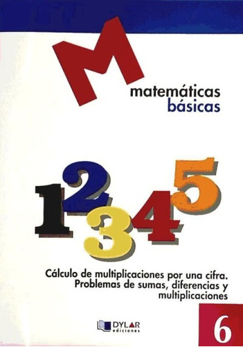 cuaderno matematicas basicas 6 azul 2010 dylmat0ep(libro )