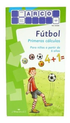 cuaderno trabajo fútbol primeros cálculos arco eduke
