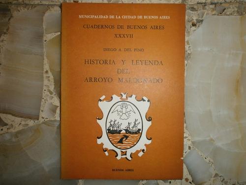 cuadernos de buenos aires xxxvii historia arroyo maldonado