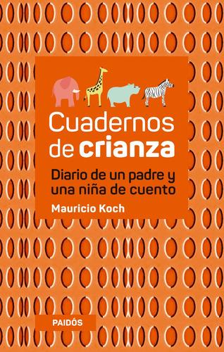 cuadernos de crianza - mauricio koch