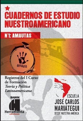 cuadernos de estudio nuestroamericano n° 1 - amautas