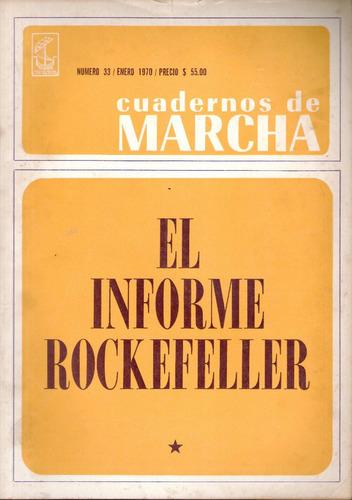 cuadernos de marcha, el informe rockefeller 1