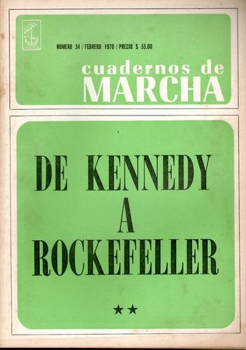 cuadernos de marcha,de kennedy a rockefeller 2