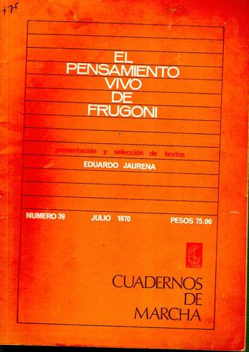 cuadernos de marcha,el pensamiento vivo de frugoni