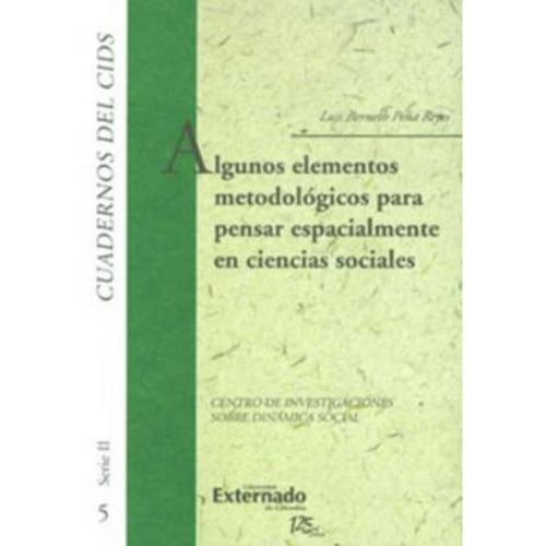 cuadernos del cids. algunos elementos metodológicos para pen