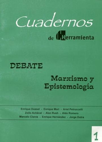 cuadernos herramienta nº1 - debate: marxismo y epistemología