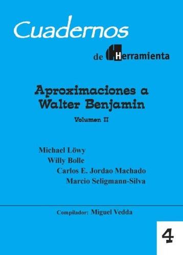 cuadernos herramienta nº4 - aproximaciones a w. benjamin v.2
