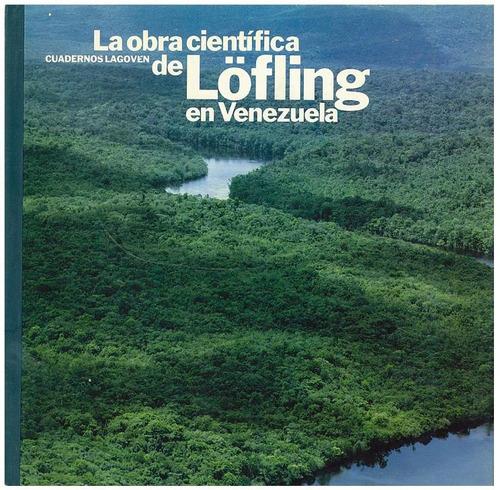 cuadernos lagoven, la obra cientifica  lofling en venezuela.