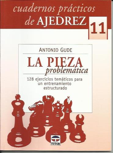 cuadernos practicos de ajedrez 11 - gude