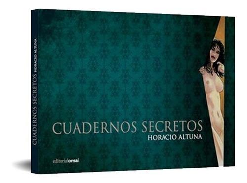 cuadernos secretos, horacio altuna
