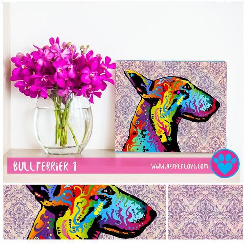cuadro - art pet love - bullterrier 1.