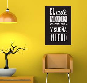 Cuadro Cocina Cafe Desayuno Sueño Dreams Frase Life 30x45c