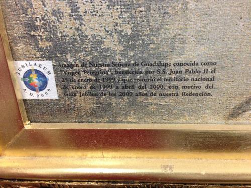 cuadro de la virgen de guadalupe (certificado original)