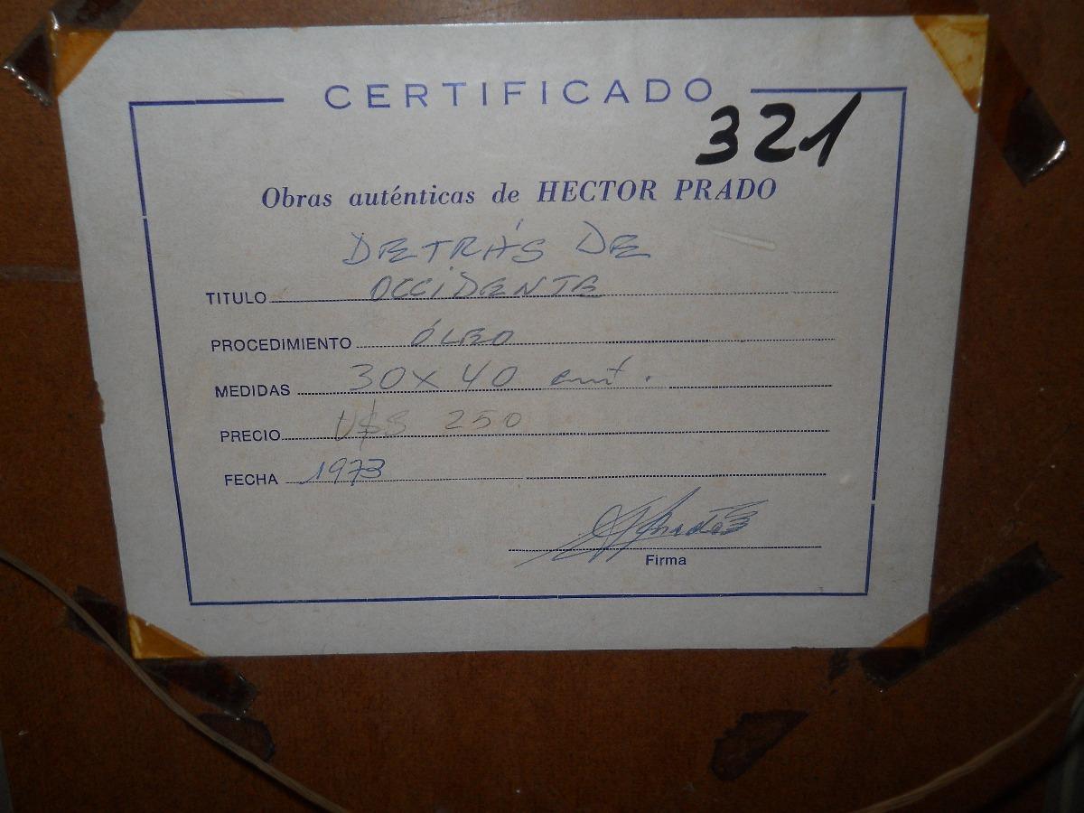 Cuadro: Firmado Y Enmarcado: Detrás De Occidente - $ 400,00 en ...