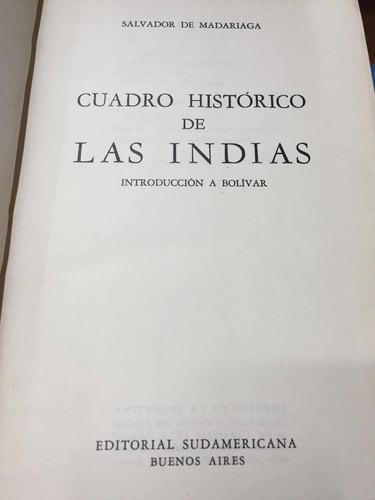 cuadro historico de las indias. de madariaga