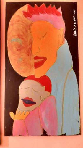 cuadro ...... maternidad......tecnicas mixtas.