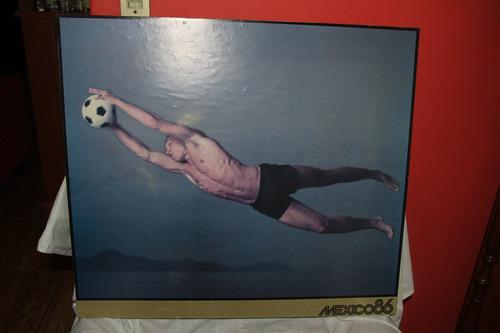 cuadro méxico 86 fútbol portero