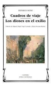 cuadros de viaje ; los dioses en el exilio(libro literatura