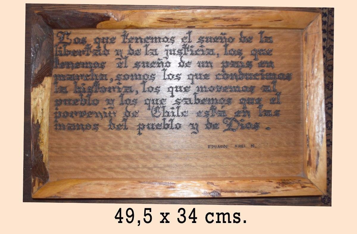cuadros rsticos madera pirograbados frases eduardo frei mon - Madera Rustica
