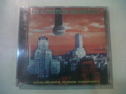 cualquiera puede cantar, los auténticos decadentes cd nuevo